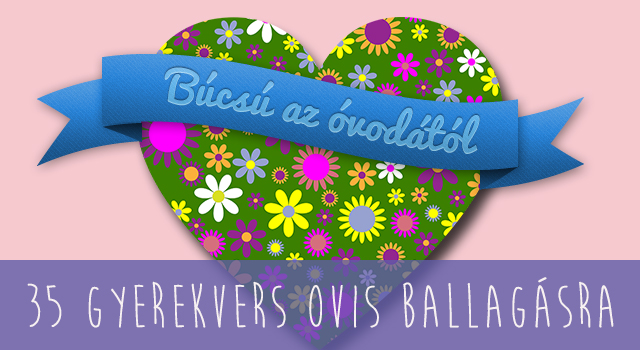 óvodai ballagó versek idézetek 35 szép vers az ovis ballagásra | Családinet.hu