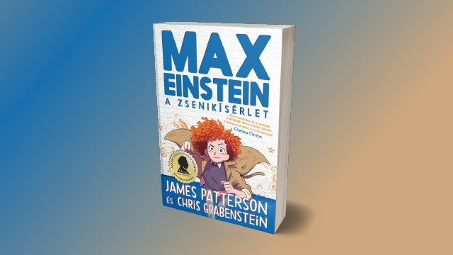 James Patterson - Max Einstein: A zsenikísérlet