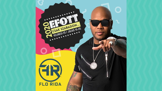 Flo Rida a 2020-as EFOTT-on
