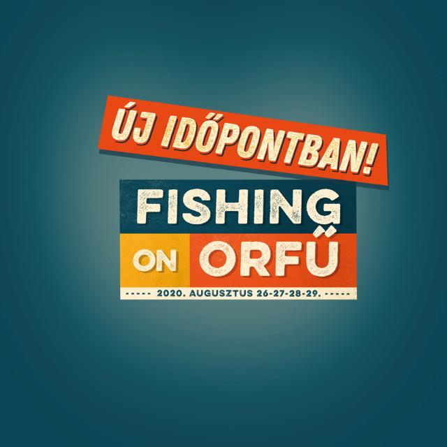 Fishing On Orfű 2020 új időpontban