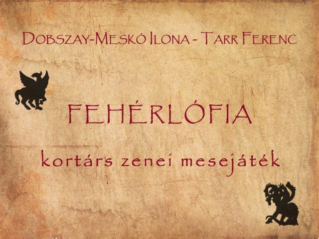 Városmajori Szabadtéri Színpad - Fehérlófia