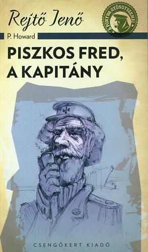 Piszkos Fred, a kapitány