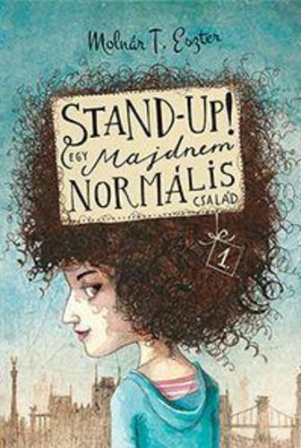 Egy majdnem normális család: Stand up!