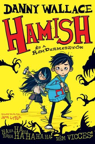 Hamish és a RémDermesztők