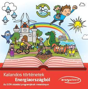 Kalandos történetek Energiaországból