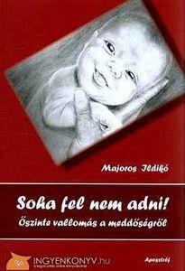 soha_fel_nem_adni