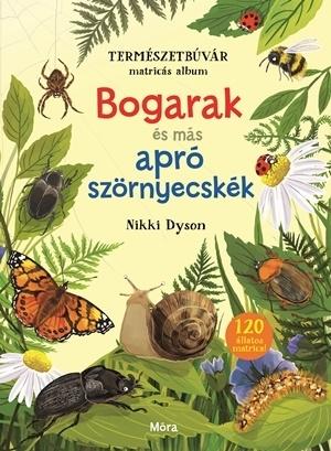Természetbúvár matricás album - Bogarak és más apró szörnyecskék