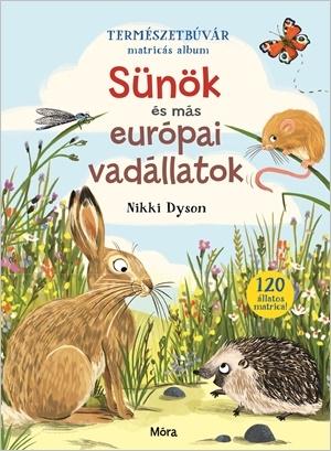 Természetbúvár matricás album - Sünök és más európai vadállatok